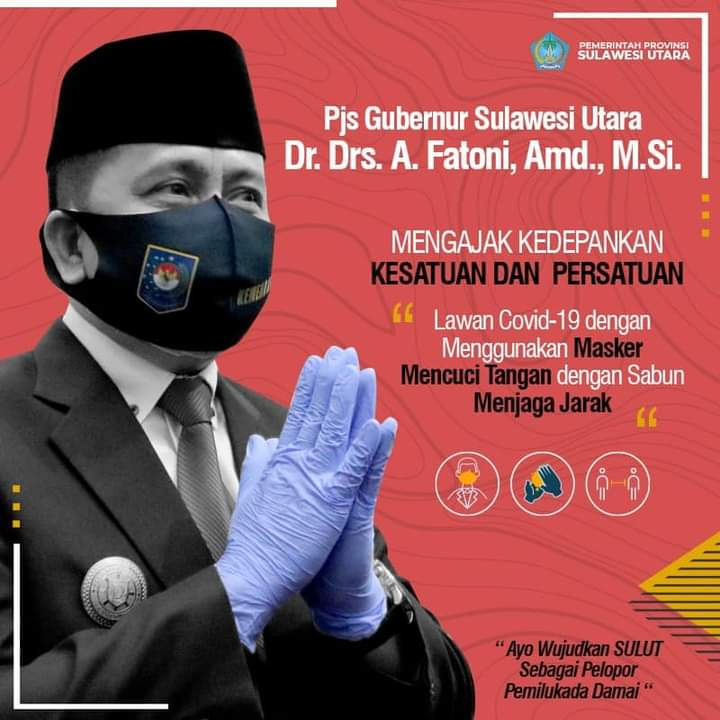 Pjs Gubernur Sulut Agus Fatoni, sejak bertugas terus menjalankan amanat Pemerintah pusat demi jalannya roda pemerintahan dan pembangunan, terselenggaranya Pilkada dan Penanganan Covid-19 di Sulut.
